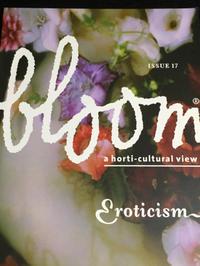 アートなお花の雑誌ふたたび〜『bloom』 - 素敵なモノみつけた~☆