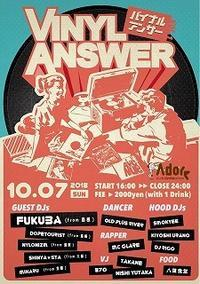 VINYL ANSWER 2018.10.7 at Adore (姫路) - 大人のHIPHOP独り言(子持ちのHIPHOP好きですが?)