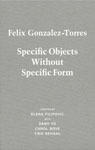 Felix Gonzalez-Torres: Specific Objects Without Specific Form - Satellite