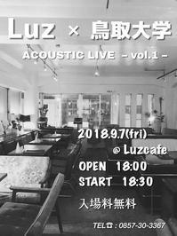 Luz × 鳥取大学  ACOUSTIC LIVE @Luzcafe - 裏LUZ