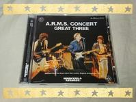 A.R.M.S CONCERT GREAT THREE - 無駄遣いな日々