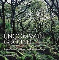 Uncommon Ground: A word-lover's guide to the British landscape - TimeTurner
