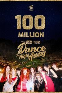 TWICE、新曲「Dance The Night Away」MVが再生回数1億回を突破!デビューから9曲連続 - Niconico Paradise!