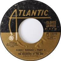 The Beginning Of The End / Clarence Reid – Funky Nassau / Nobody But You Babe - まわるよレコード ACE WAX COLLECTORS