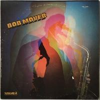 Bob Mover – Bob Mover - まわるよレコード ACE WAX COLLECTORS