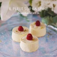 イルプルーレッスン:Fraîcheur d'été(フレシュール・デテ) - Cucina ACCA