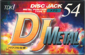TDK DJMETAL - カセットテープ収蔵品展示館