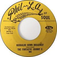 The Fantastic Johnny C – Boogaloo Down Broadway / Look What Love Can Make You Do - まわるよレコード ACE WAX COLLECTORS