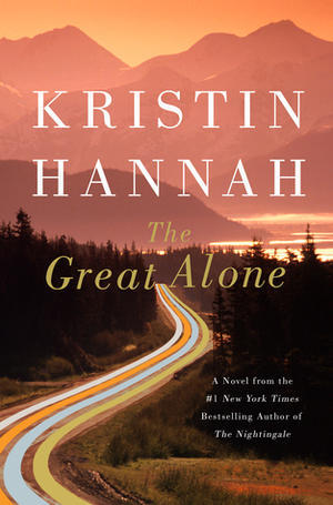 The Great Alone by Kristin Hannah - Things on Okinawa