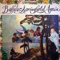 Buffalo Springfield 1967 楽曲リスト - ロックンロール・ブック2