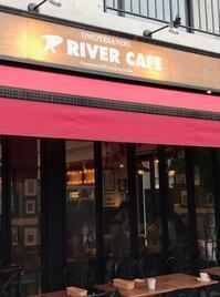 RIVER CAFE - おいしい便り