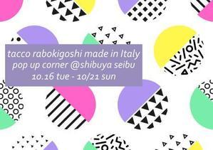 tacco pop-up@shibuya seibu - RABOKIGOSHI  PRESS  BLOG