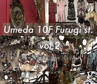 Umeda 10F Furugi st. vol2 出店のお知らせ - NUTTY BLOG
