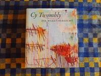 Cy Twombly[Die Werkuebersicht: Gemaelde, Zeichnungen, Skulpturen, Photographien] - SHIRAFUJI-BLOG
