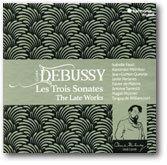 DEBUSSY/Les Trois Sonates - The Late Works - おやぢの部屋2