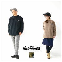 WILD THINGS [ワイルドシングス] PILE FLEECE PULLOVER [WT18120Y] プルオーバー・ MEN'S/LADY'S - refalt blog