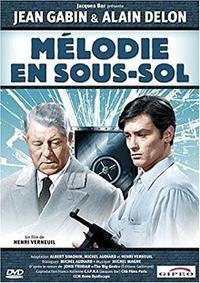 地下室のメロディー (Mélodie en sous-sol) - amo il cinema
