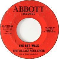The Village Soul Choir ‎– The Cat Walk / The Country Walk - まわるよレコード ACE WAX COLLECTORS