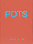 Jonas Wood: Pots - Satellite