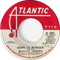 Margie Joseph ‎– Born To Wander - まわるよレコード ACE WAX COLLECTORS