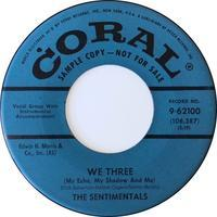 The Sentimentals ‎– We Three (My Echo, My Shadow And Me) / Understanding Love - まわるよレコード ACE WAX COLLECTORS