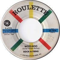 Rock-A-Teens ‎– Woo-Hoo / Untrue - まわるよレコード ACE WAX COLLECTORS
