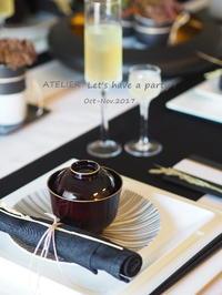 昨日で「10~11月のテーブルコーディネート&おもてなし料理レッスン」全て終了しました♪ - ATELIER Let's have a party ! (アトリエレッツハブアパーティー)         テーブルコーディネート&おもてなし料理教室