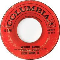 Oscar Brown Jr. ‎– Work Song / Signifyin' Monkey - まわるよレコード ACE WAX COLLECTORS