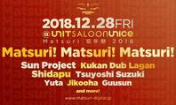12/28 Matsuri Digital presents 大忘年祭2018 - Matsuri! Matsuri! Matsuri!@Unit - Tomocomo 'Shamanarchy'