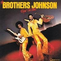 The Brothers Johnson 「Right On Time」 (1977) - 音楽の杜