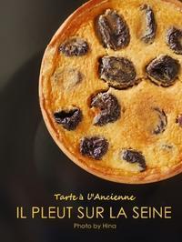 イルプルーレッスン:La Tarte à l'Ancienne - Cucina ACCA