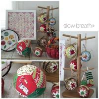 クリスマスの飾り - 布と綴る日々     slow breath