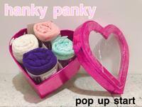 今日から「hanky pankyハンキーパンキー」POPUPスタートです♪ - UNIQUE SECOND BLOG