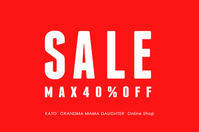 WINTER SPECIAL SALE スタート!! /  KATO` & GRANDMA MAMA DAUGHTER - KATO` GRANDMA MAMA DAUGHTER OnlineShop blog