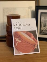 ナンタケットバスケット をご紹介する小冊子 - ローズ家のナンタケットバスケット