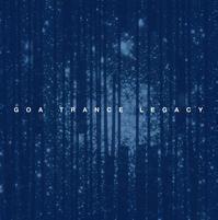 リリースインフォメーション : VA Goa Trance Legacy by Kanc Cover - Tomocomo 'Shamanarchy'