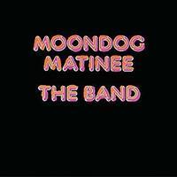 The Band 「Moondog Matinee」 (1973) - 音楽の杜