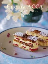 Millefeuille aux Fraises(苺のミルフィーユ) - Cucina ACCA