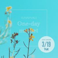 One-day Market 2019 Spring のお知らせ - さにべるスタッフblog     -Sunny Day's Garden-