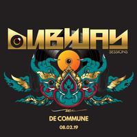 "2/8(金) ""DUBWAY SESSIONS"" at DE COMMUNE, Bangkok - I am HALATION"