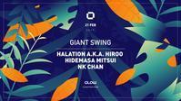 """2/21(木) """"GIANT SWING"""" at GLOW, Bangkok - I am HALATION"""