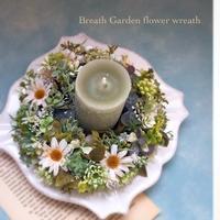 デザインクラスのキャンドルリース - 花雑貨店 Breath Garden *kiko's  diary*