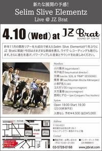 4.10 Live Recording @ JZ Bratまで2か月 - Selim Slive Elementz Official Blog It's about that time