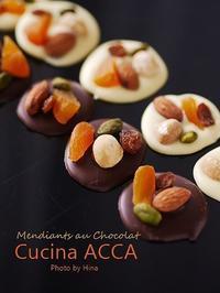 4年ぶりに、チョコレートに挑戦中~♪ - Cucina ACCA