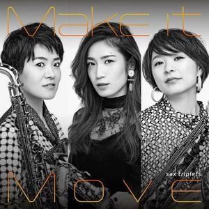"sax triplets ""Make it Move""発売日 - ""音日和"" by Sax Player Miho Terachi"