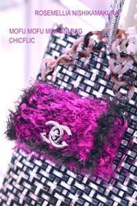 Chicflic tweed style & mofumofu mini mini - ローズメリア西鎌倉/パリ花レッスン&旬のバッグレッスン教室<CHICFLIC Leviosa japan Coquette.715認定講師>
