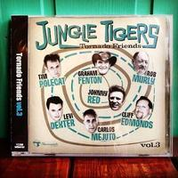 JUNGLE TIGERS / Tornado Friends Vol.3 (CD) - ★ GOODY GOODY ★  -  ROCK'N ROLL SHOP