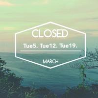 3月のお休みと営業時間変更日のお知らせ - てのひら日記