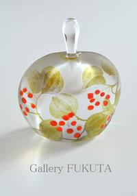明日が「小林俊和南佳織ガラス作品展」最終日です。 - Gallery福田