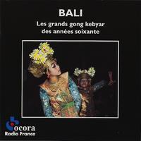 Les Grands Gong Kebyar Des Annees Soixante - ビンタン殴り書き (旧名:ビンタン雑記)